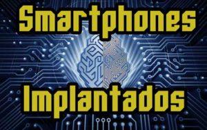 Los smartphones irán dentro del cuerpo en el futuro