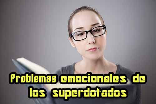 problemas emocionales de los superdotados
