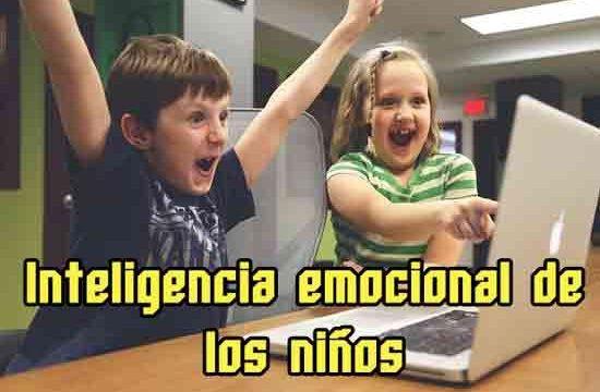 Cómo desarrollar la inteligencia emocional infantil
