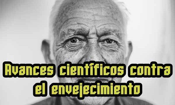 Avances científicos contra el envejecimiento