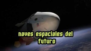 nuevas naves espaciales