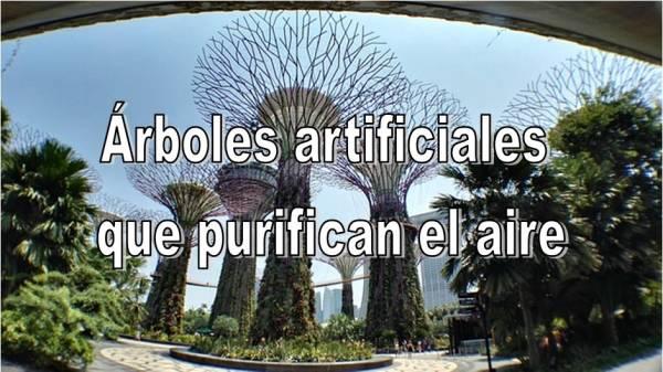 Árboles artificiales que purifican el aire