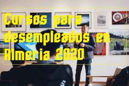 Cursos para  desempleados en Almería