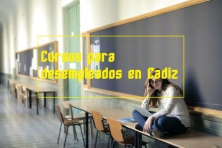 Cursos para desempleados en Cádiz