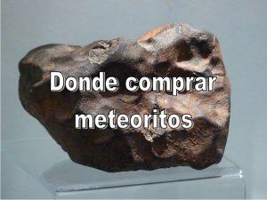 Comprar meteoritos
