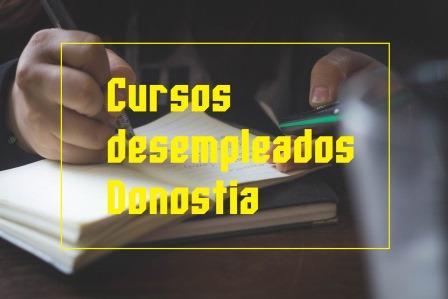 Cursos desempleados Guipúzcoa, Donostia