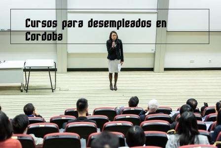 Cursos para desempleados en Córdoba