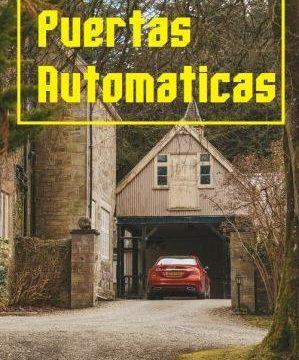 Puertas automáticas – ventajas de tenerlas en el garaje