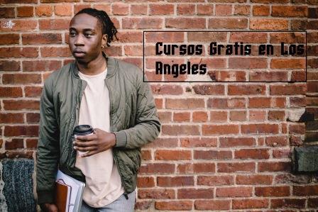 Cursos gratis en Los Ángeles California